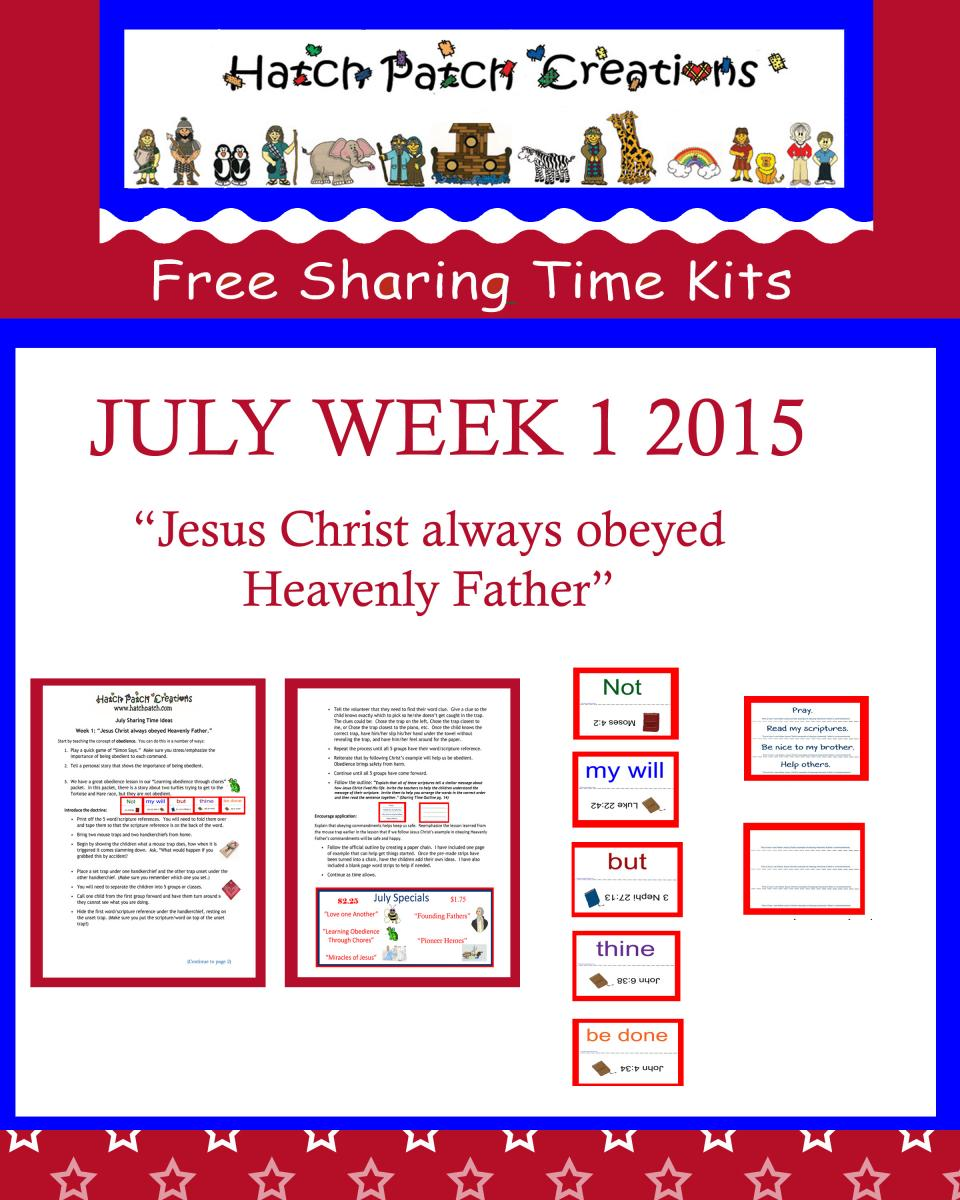 july-week-1-jesus-christ-always-obeyed-heavenly-father